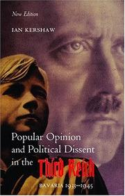 Popular opinion and political dissent in the Third Reich, Bavaria 1933-1945 PDF