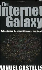 The Internet galaxy by Castells, Manuel.