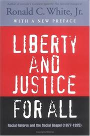 Liberty and justice for all by Ronald C. White