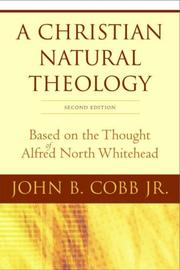 A Christian natural theology by John B. Cobb
