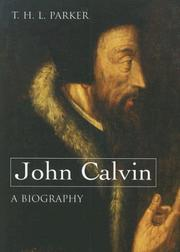 John Calvin by Parker, T. H. L.