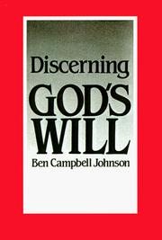 Discerning God's will by Ben Campbell Johnson