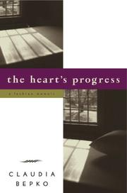 The Heart&#39;s Progress by Claudia Bepko