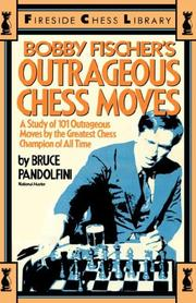 Bobby Fischer's outrageous chess moves PDF