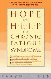 Hope and help for chronic fatigue syndrome by Karyn Feiden