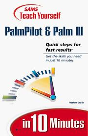 Sams teach yourself PalmPilot and Palm III in 10 minutes PDF
