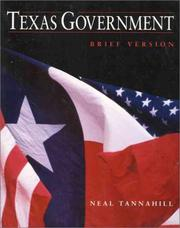 Texas government by Neal R. Tannahill