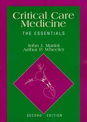 Critical care medicine by John J. Marini