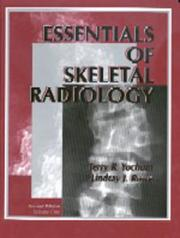 Essentials of skeletal radiology by Terry R. Yochum