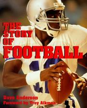 Cover of: The story of football by Anderson, Dave.