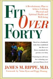 Fit over forty by James M. Rippe