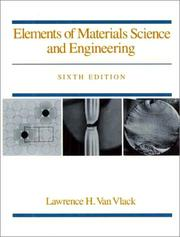 Elements of materials science and engineering by Lawrence H. Van Vlack
