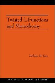 Twisted L-Functions and Monodromy by Nicholas M. Katz