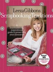 Scrapbooking traditions by Leeza Gibbons