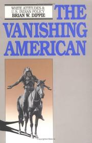 The vanishing American by Brian W. Dippie