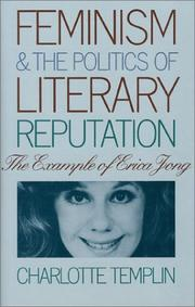 Cover of: Feminism and the politics of literary reputation | Charlotte Templin
