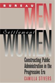 Bureau Men, Settlement Women by Camilla M. Stivers