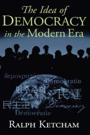 The Idea of Democracy in the Modern Era by Ralph Louis Ketcham