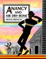 Anancy and Mr. Dry-Bone by Fiona French