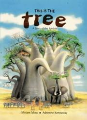 This Is the Tree by Miriam Moss