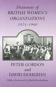 DICTIONARY OF BRITISH WOMENS ORGANISATIONS (Woburn Education Series)