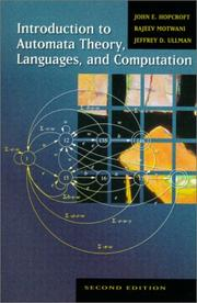 Introduction to automata theory, languages, and computation by John E. Hopcroft, Jeffrey D. Ullman