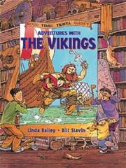 Adventures with the Vikings (Good Times Travel Agency) by Linda Bailey
