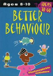 Better Behaviour (Ideas to Go) by Helen McGrath