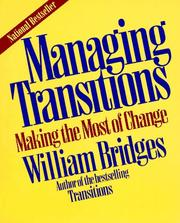 Managing transitions by Bridges, William