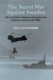 The Secret War Against Sweden by Ola Tunander