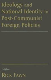 Ideology and National Identity in Post-communist Foreign Policy PDF