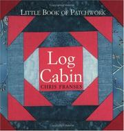 Little Book of Patchwork Log Cabin (Little Book of Patchwork) PDF