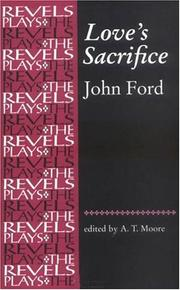 Love's sacrifice by Ford, John