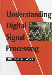 Understanding digital signal processing by Richard G. Lyons