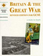 Britain & the Great War by Greg Hetherton