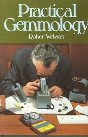 Practical gemmology by Robert Webster
