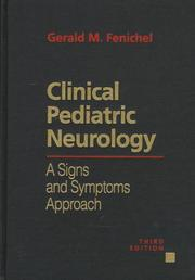 Clinical pediatric neurology by Gerald M. Fenichel