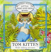 Cover of: Tom Kitten (Beatrix Potter Little Hide-and-Seek Book) (Beatrix Potter Little Hide-and-Seek Book) by Beatrix Potter