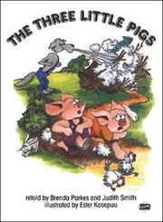The three little pigs by Brenda Parkes