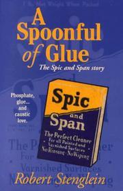 A Spoonful of Glue