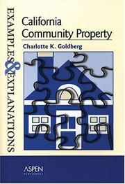 California community property by Charlotte K. Goldberg