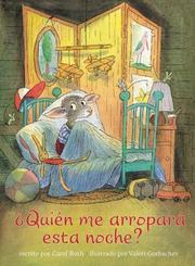¿Quien Me Arropara Esta Noche?/ Who Will Tuck Me In Tonight? (Cheshire Studio Book)