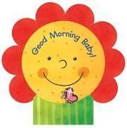 Good Morning Baby! (Mini Petal Board Book) PDF