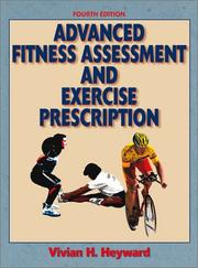 Advanced fitness assessment & exercise prescription by Vivian H. Heyward