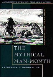 The Mythical Man-Month by Frederick P. Brooks
