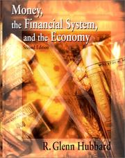 Money, the financial system, and the economy by R. Glenn Hubbard