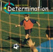 Cover of: Determination (Character Education) by 