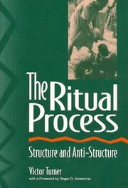 The ritual process by Victor Witter Turner