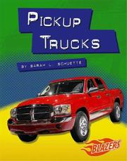 Pickup trucks by Sarah L. Schuette