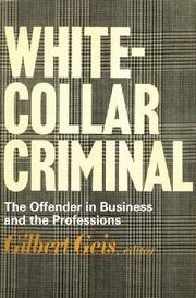 White-collar criminal by Gilbert Geis